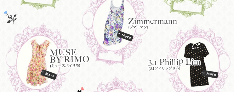 MUSE BY RIMO、Zimmermann、3.1Phillip Lim